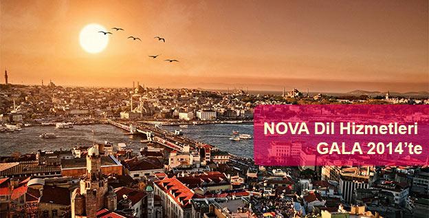 NOVA, GALA 2014 Istanbul Konferansında